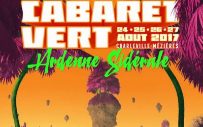 Cabaret vert – Ardenne Sidérale – Festival